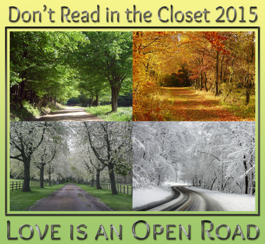 Don't Read in the Closet 2015: Love is an Open Road